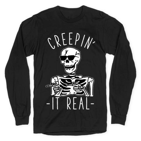 Creepin' It Real Skeleton Long Sleeve T-Shirt