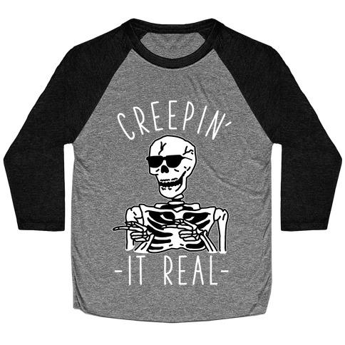 Creepin' It Real Skeleton Baseball Tee