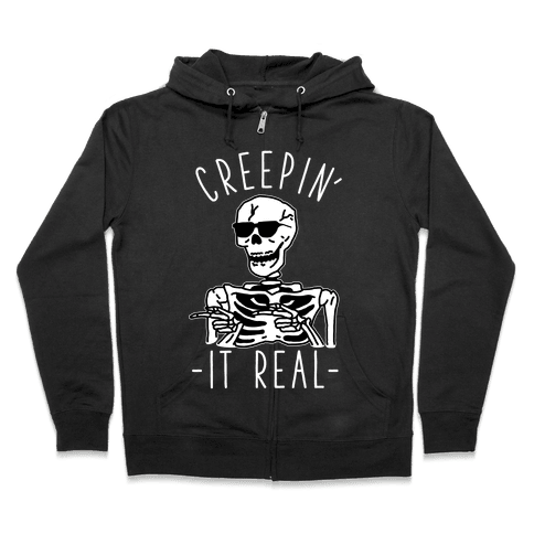Creepin' It Real Skeleton  Zip Hoodie