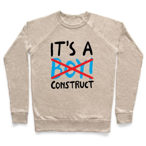 It's A Construct Boy Parody Pullover