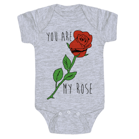 You Are My Rose Baby Onesy