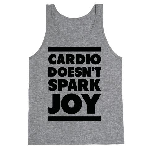 Cardio Doesn't Spark Joy Tank Top