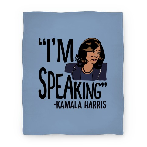 I'm Speaking Kamala Harris Blanket