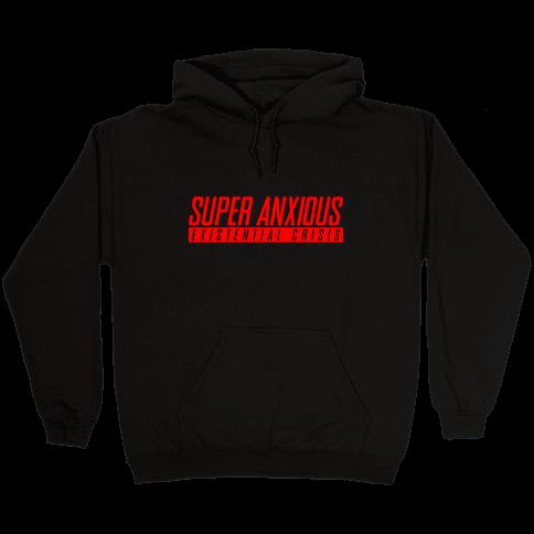 Super Anxious Existential Crisis SNES Parody Hooded Sweatshirt