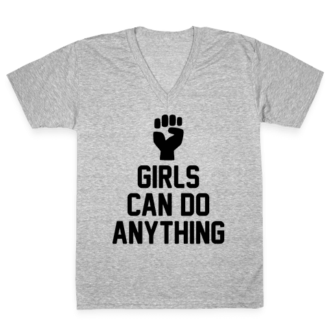 Girls Can Do Anything V-Neck Tee Shirt