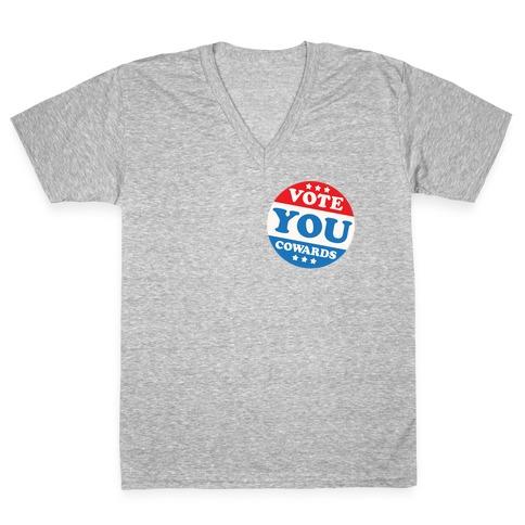 Vote You Cowards White Print V-Neck Tee Shirt