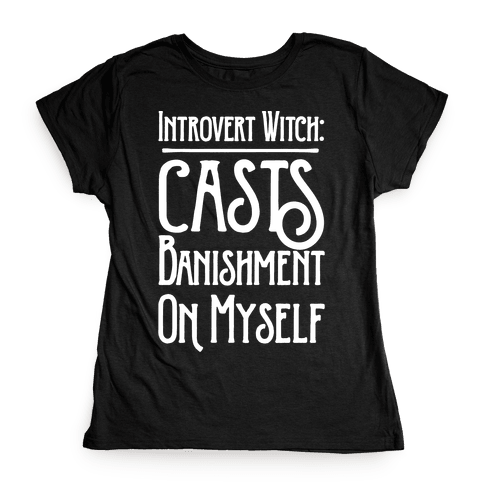 Introvert Witch White Print Womens T-Shirt