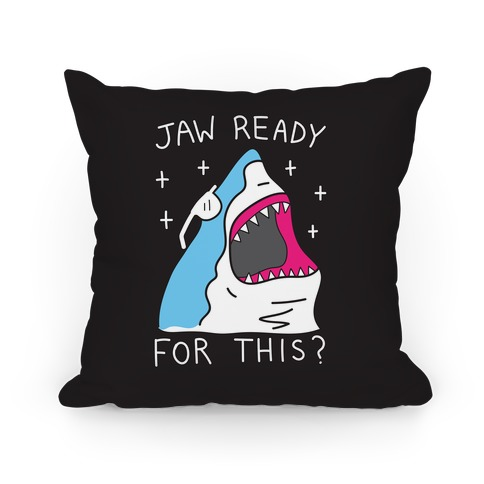 Jaw Ready For This? Shark Pillow