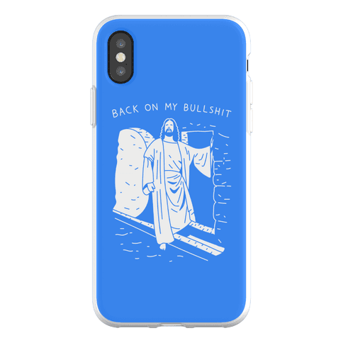 Back On My Bullshit Jesus Phone Flexi-Case