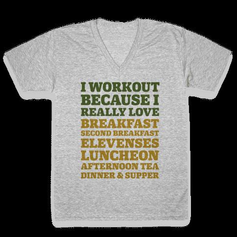 I Workout Because I Love Eating Like a Hobbit V-Neck Tee Shirt