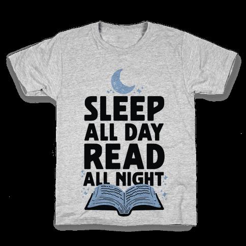 Sleep All Day Read All Night Kids T-Shirt