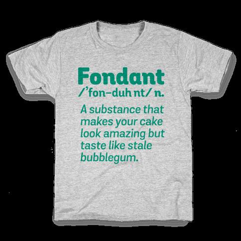 Fondant Definition Kids T-Shirt