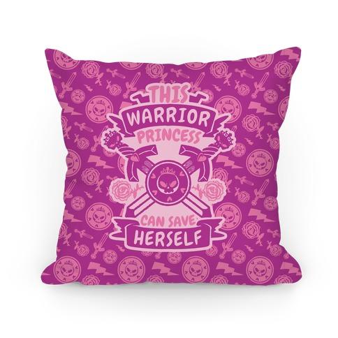 This Warrior Princess Can Save Herself Pillow