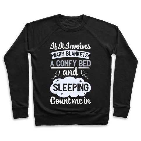 Count Me In for Sleep Pullover