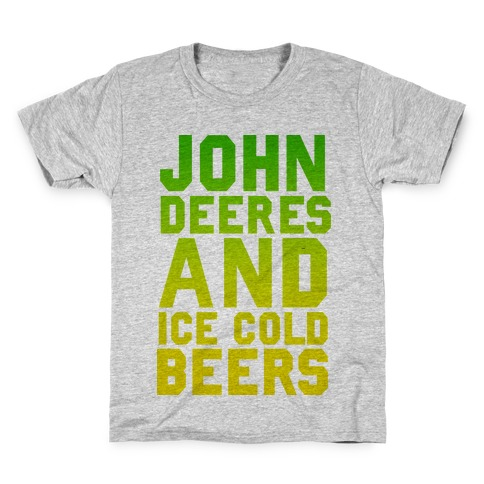 John Deeres and Ice Cold Beers Kids T-Shirt