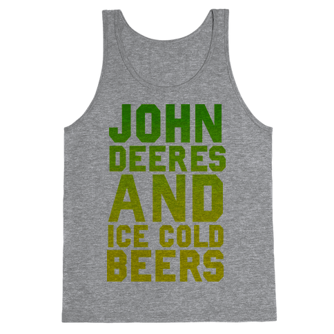 John Deeres and Ice Cold Beers Tank Top