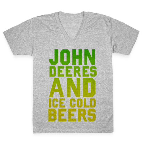 John Deeres and Ice Cold Beers V-Neck Tee Shirt