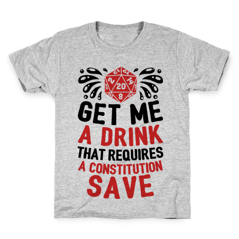 Get Me A Drink That Requires A Constitution Save Kids T-Shirt