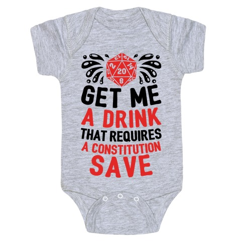 Get Me A Drink That Requires A Constitution Save Baby Onesy