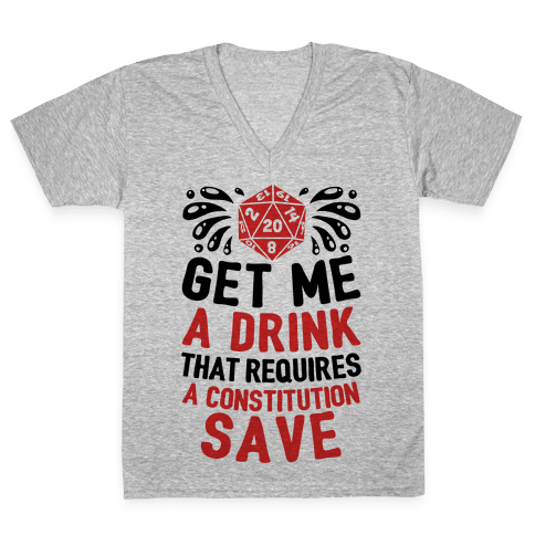 Get Me A Drink That Requires A Constitution Save V-Neck Tee Shirt