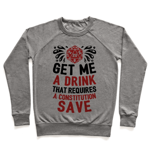 Get Me A Drink That Requires A Constitution Save Pullover