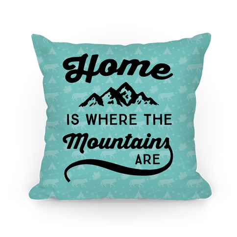 Home Is Where The Mountains Are