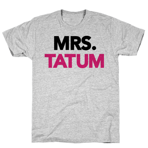 Mrs. Tatum Mens T-Shirt