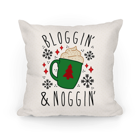 Bloggin' and Noggin' Pillow