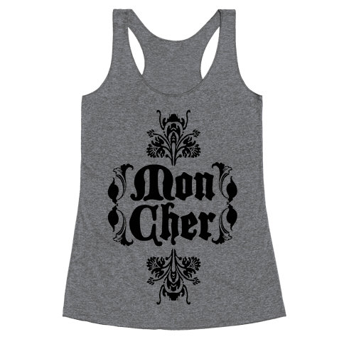 Mon Cher Racerback Tank Top