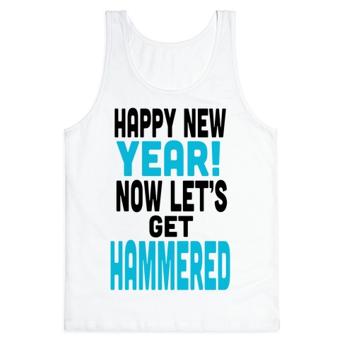 Happy New Year! (Tank) Tank Top