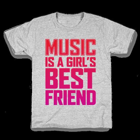 Music Is A Girl's Best Friend Kids T-Shirt