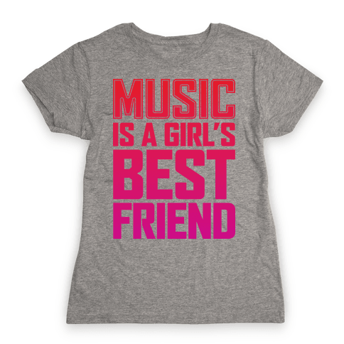 Music Is A Girl's Best Friend Womens T-Shirt