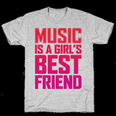 Music Is A Girl's Best Friend Mens T-Shirt