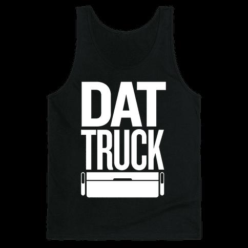 Dat Truck Tank Top