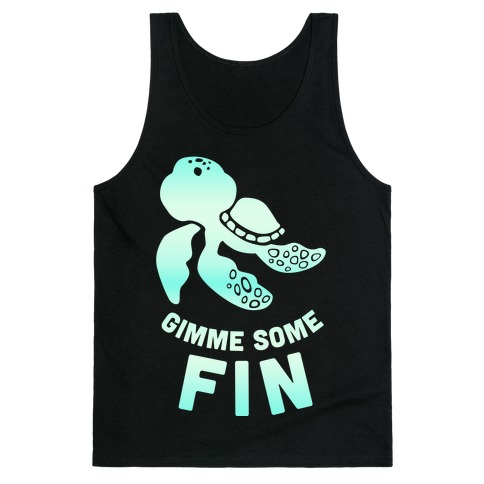 Gimme Some Fin Tank Top
