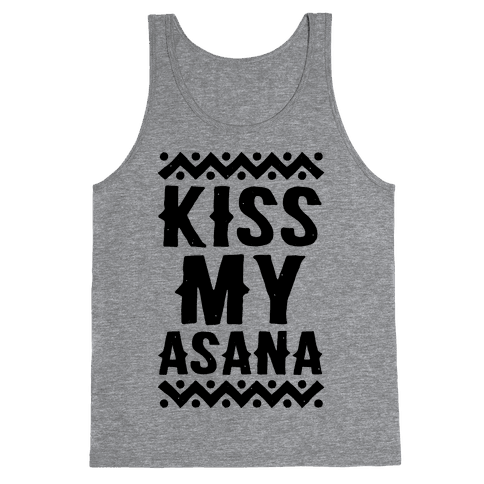 Kiss My Asana Tank Top