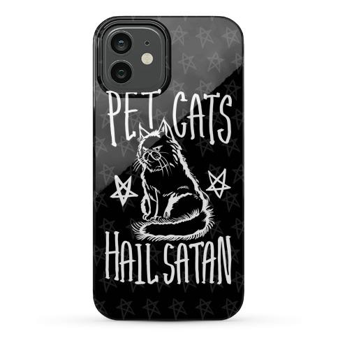 Pet Cats. Hail Satan Phone Case