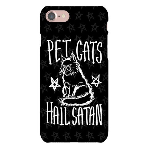 Pet Cats. Hail Satan Phone Case