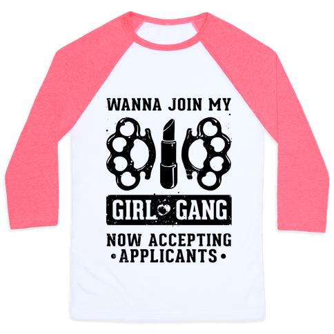 Wanna Join My Girl Gang Baseball Tee