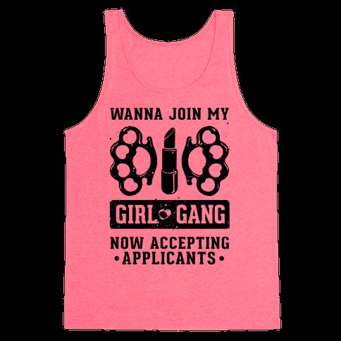 Wanna Join My Girl Gang Tank Top