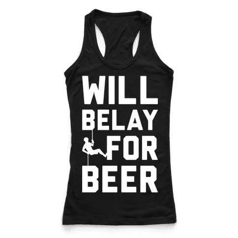 Will Belay For Beer