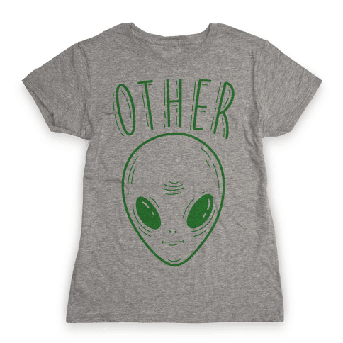 Other Alien Womens T-Shirt