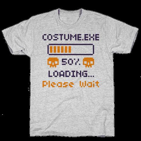 Loading Costume.exe Please Wait Mens T-Shirt