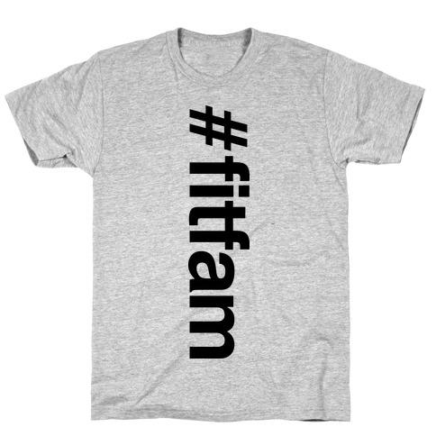 """""""#fitfam"""" Shirt T-Shirt"""