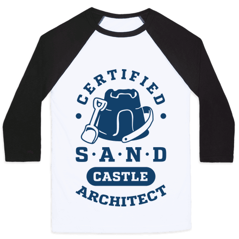 Certified Sandcastle Architect Baseball Tee