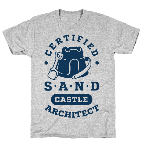 Certified Sandcastle Architect Mens T-Shirt