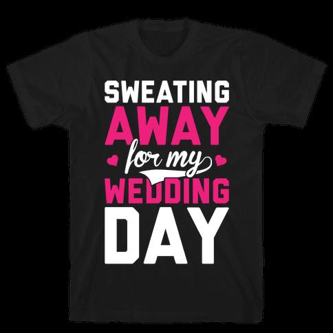 Sweating Away Mens T-Shirt