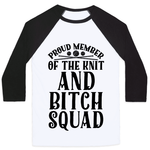 Knit and Bitch Squad Baseball Tee