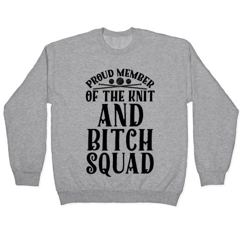 Knit and Bitch Squad Pullover