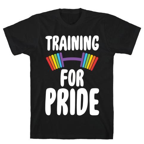 Training For Pride T-Shirt